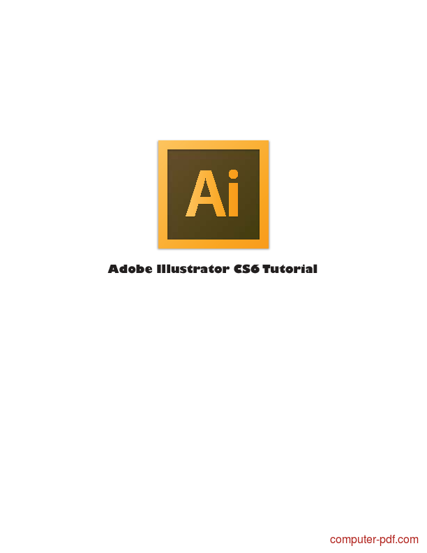 Tutorial Adobe Illustrator CS6 Tutorial 1