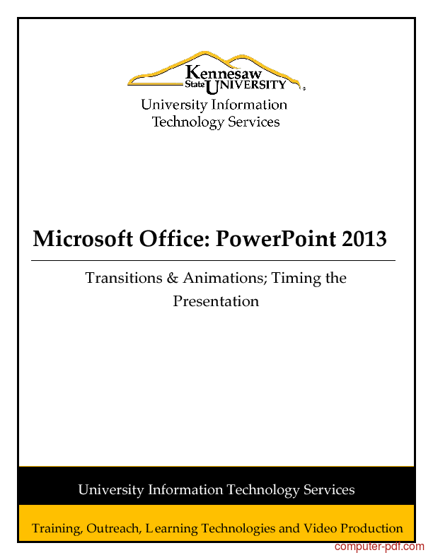[PDF] Powerpoint 2013 Transitions & Animations; Timing the ...
