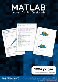 Tutorial MATLAB Notes for Professionals book