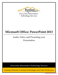 Tutorial Powerpoint 2013: Audio, Video, and Presenting your Presentation