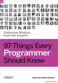 Tutorial 97 Things Every Programmer Should Know