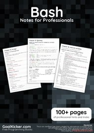 Tutorial Bash Notes for Professionals book