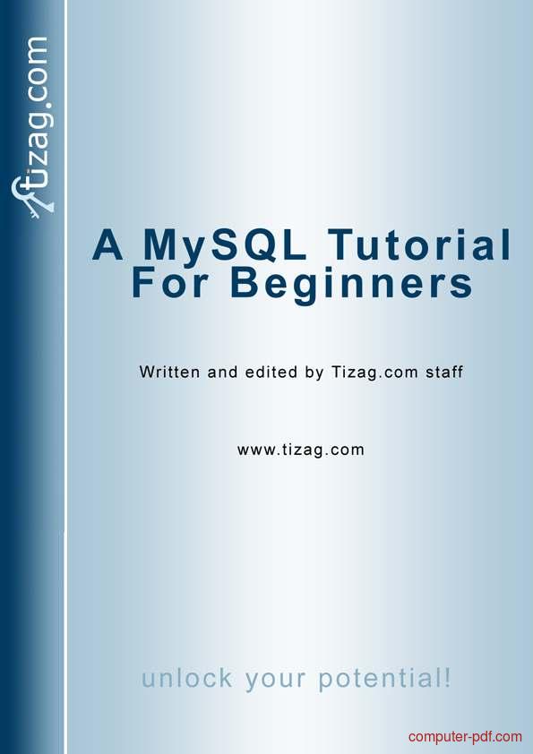 Tutorial A MySQL Tutorial for beginners 1