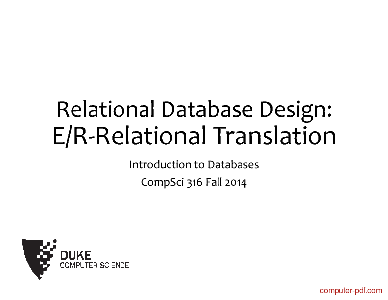 Tutorial Relational Database Design: E/R-Relational Translation 1